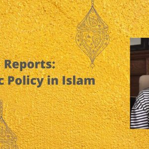 Reports-Public-Policy-in-Islam